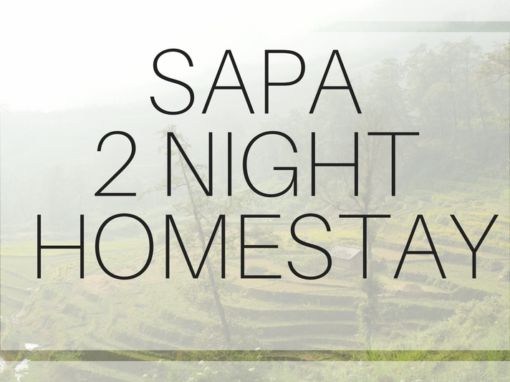 Sapa 3 Days 4 Nights – 2 in Homestay