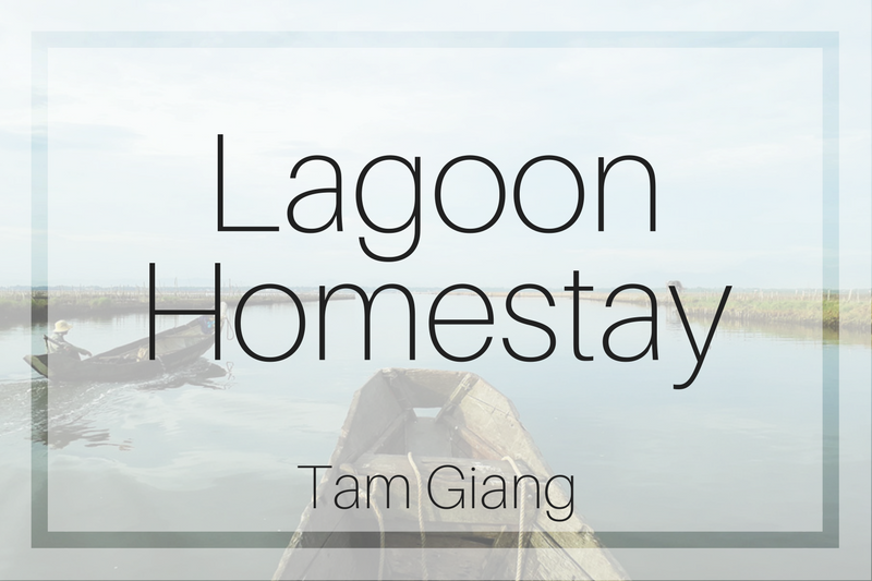 Tam Giang Lagoon Tour and Homestay – Hue