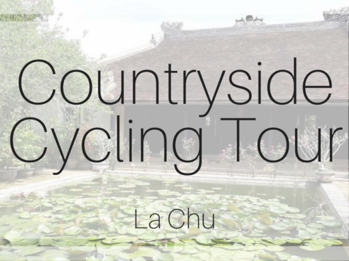 Hue Countryside Tour – La Chu Village