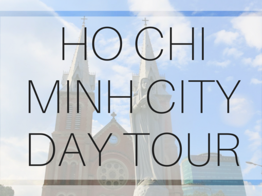 Ho Chi Minh City – Full Day Tour
